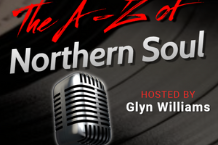 The A-Z of Nothern Soul with Glyn Williams